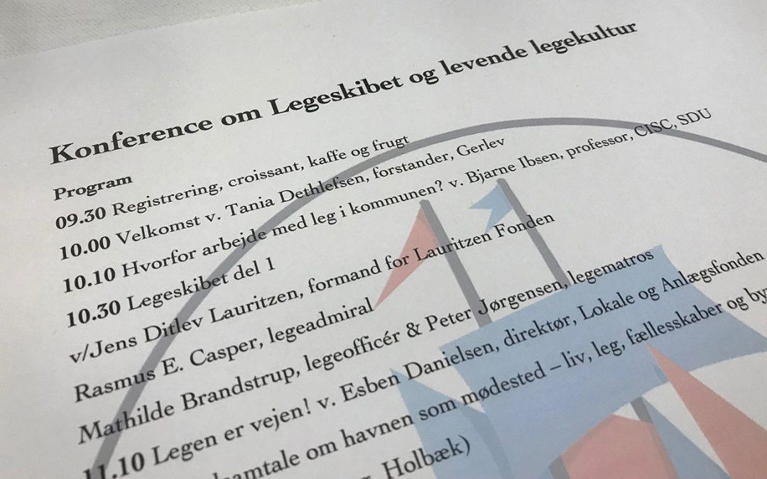 Konference om Legeskibet og Levende Legekultur